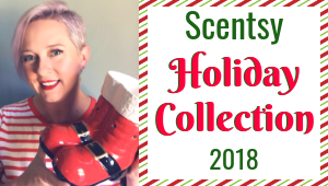 Scentsy Holiday Collection 2018 | Fall & Winter
