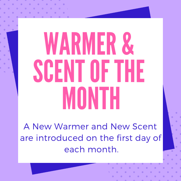 2019 Scentsy Warmer of The Month